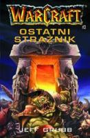 Warcraft #3 - Ostatni Strażnik