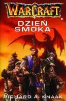 Warcraft #1 - Dzień Smoka