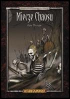Miecze Chaosu - Niewolnicy Ciemności tom II